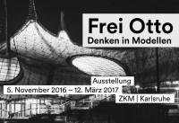 Frei Otto. Denken in Modellen