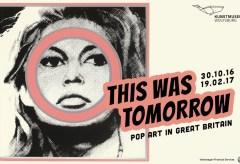 This Was Tomorrow. Pop Art in Great Britain – Kunstmuseum Wolfsburg