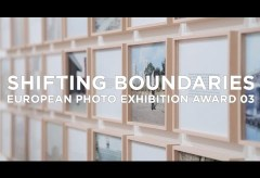»Shifting Boundaries« European Photo Exhibition Award