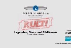 KULT! Legenden, Stars und Bildikonen im Zeppelin Museum Friedrichshafen