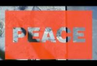 Trailer: PEACE