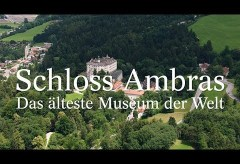 Schloss Ambras, Insbruck – Das älteste Museum der Welt