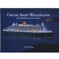 Cruise Ships Wellington One Hundred & One Visitors