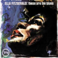 Ella Fitzgerald - These Are The Blues (1964)