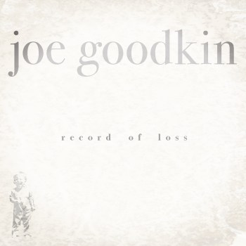 """<span class=""""entry-title-primary"""">Spins: Joe Goodkin's """"Record of Loss""""</span> <span class=""""entry-subtitle"""">Mourning Glory</span>"""