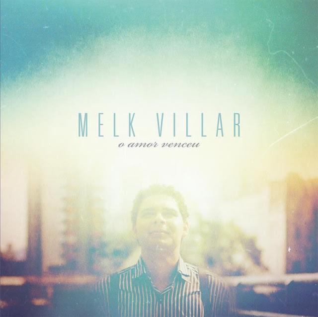 CD VILLAR MELK BAIXAR DO O