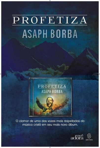 asaph borba - profetiza