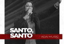 ADAI Music - Santo, Santo