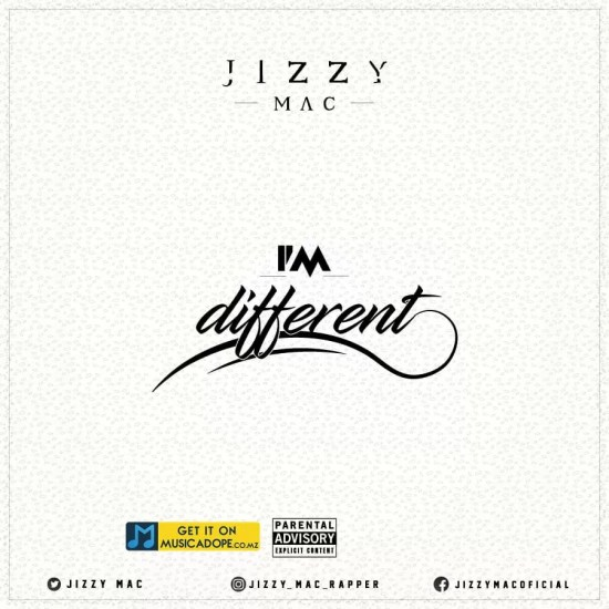 Jizzy Mac - I'm Different