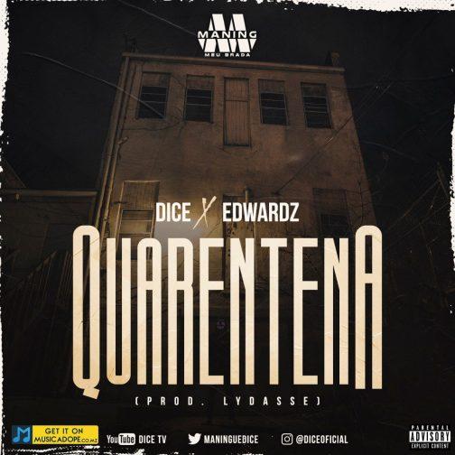 dice-edwardz-quarentena