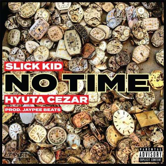 slick-kid-hyuta-cezar-no-time