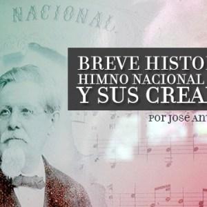 historia himno nacional y sus compositores