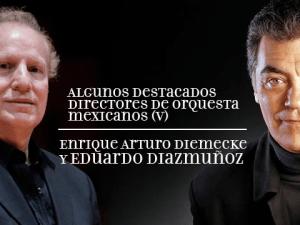 Eduardo Diazmuños Enrique Arturo Diemecke