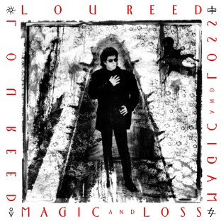 Lou Reed, Magic and Loss front