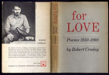 For Love, by Robert Creeley