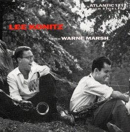 Lee Konitz with Warne Marsh