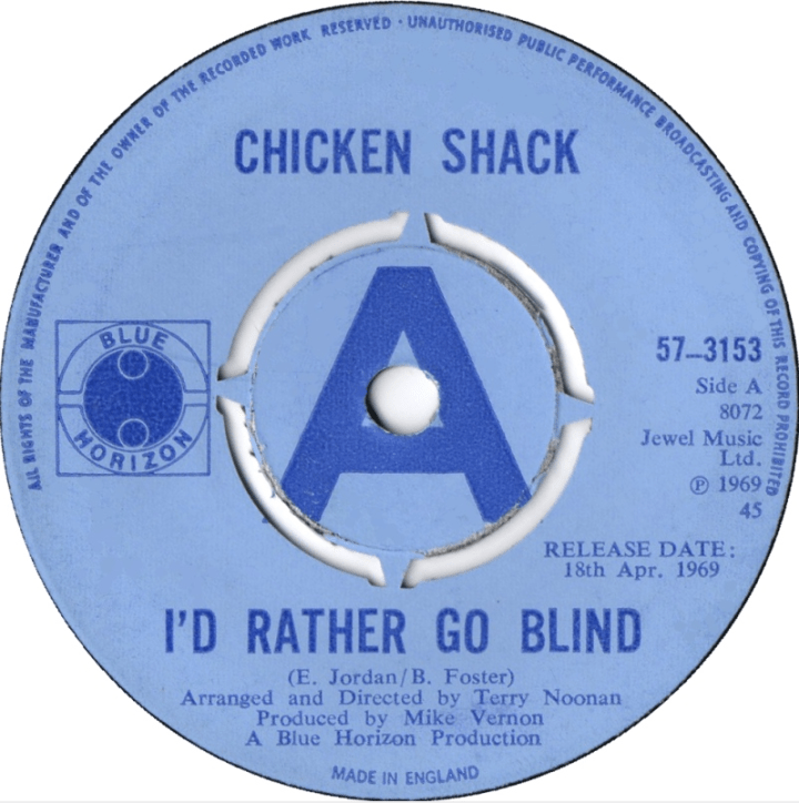 Chicken Shack Id Rather Go Blind Single
