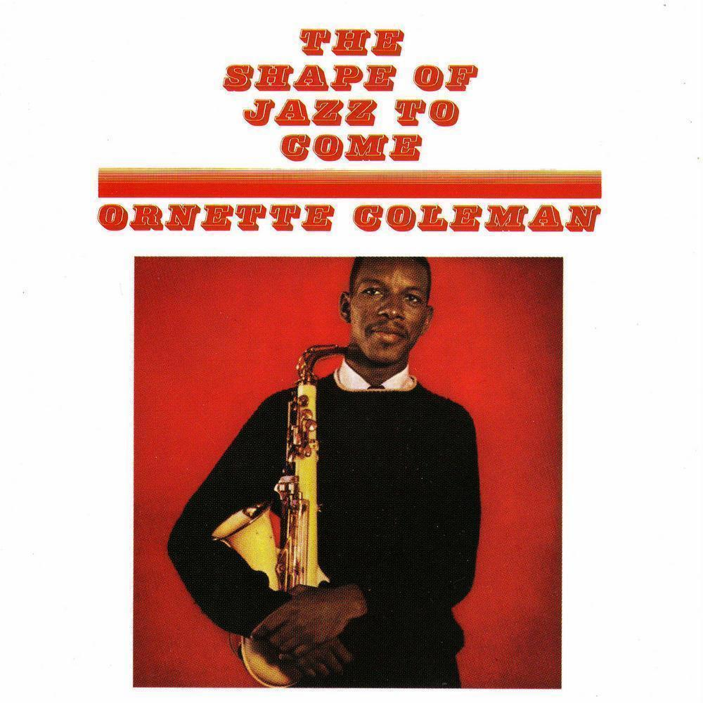 Lonely Woman, by Ornette Coleman