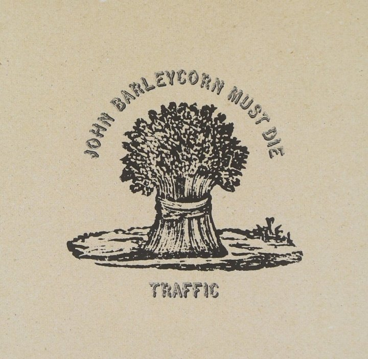 Traffic - John Barleycorn Must Die front