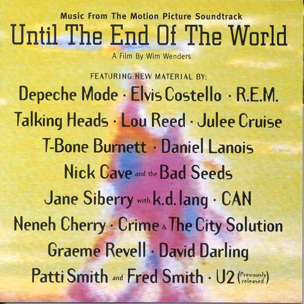 The soundtrack to Wim Wenders' Until The End Of The World