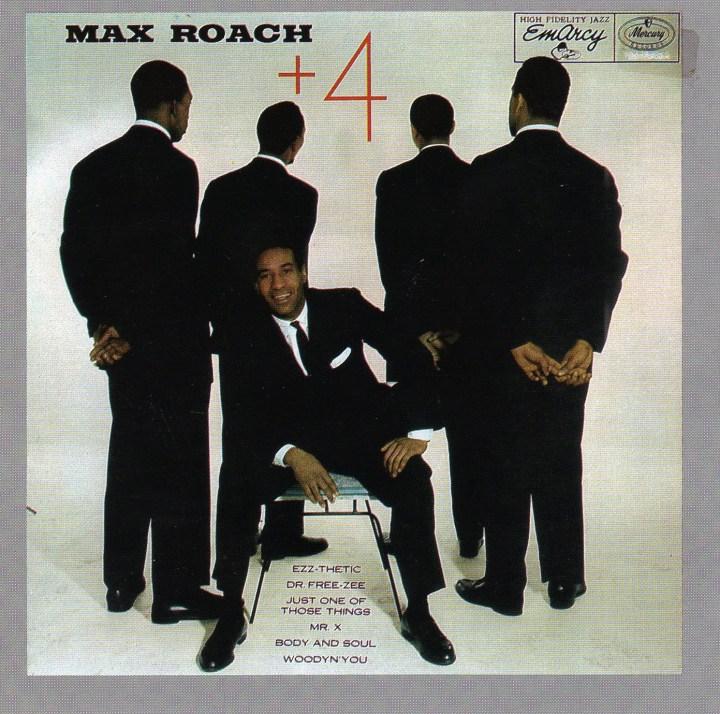 Max Roach +4