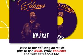 #Nigeria: Music: Mr. 2Kay – Belema