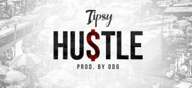 #Nigeria: Music: Tipsy – Hustle (Prod By ODH)