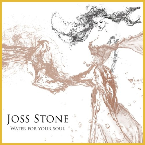 Joss Stone Water for the Soul