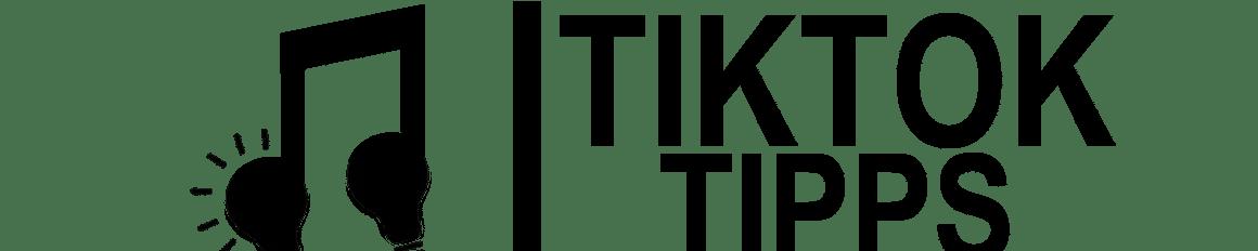 TikTok Tipps