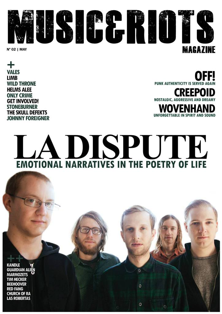 ISSUE 2 Featuring: La Dispute, Wovenhand, Creepoid, Tim Hecker, Vales, OFF!, Johnny Foreigner, The Skull Defekts, Get Involved!, Only Crime, Helms Alee, Wild Throne, Kandle, Stoneburner, Limb, Guardian Alien, Amenra, Oathbreaker, Hessian, Church of Ra, Fucked Up, Carcass, Tombs, and much more...