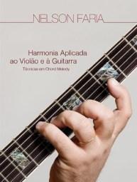 Harmonia Aplicada ao Violão e Guitarra Nelson faria
