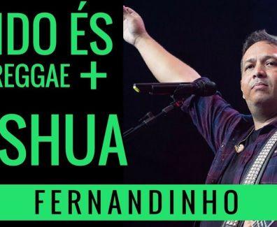 Lindo És + Yeshua – Fernandinho (Reggae Remix)