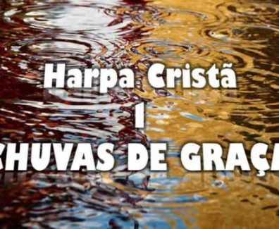 Chuvas de graça – Hinos da Harpa