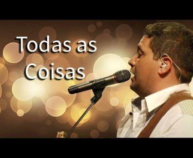 Todas as Coisas – Fernandinho