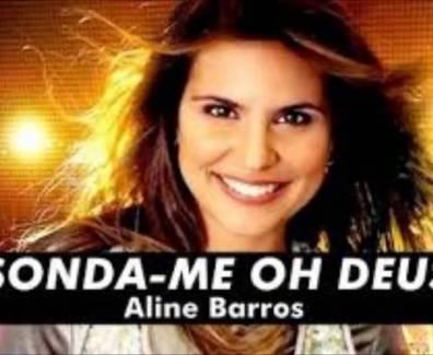 Sonda-me, usa-me – Aline Barros