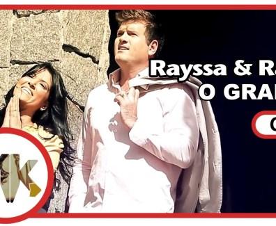 O Grande – Rayssa e Ravel
