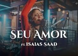 Seu Amor – Ludi ft. Isaías Saad