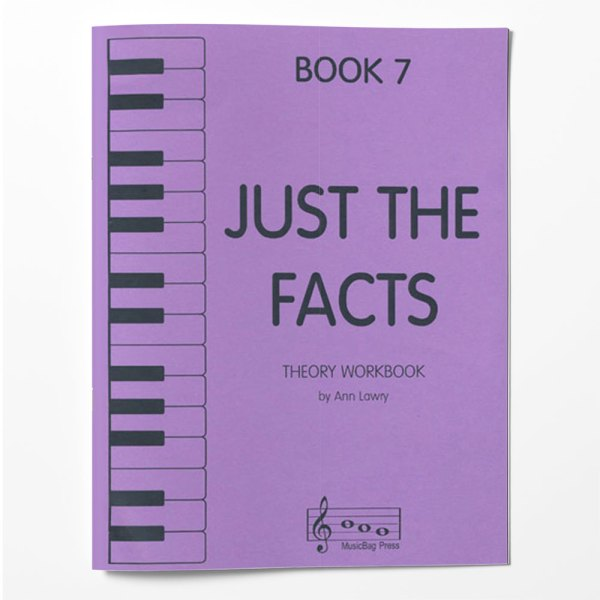 Piano Theory Worksheets Piano Theory Workbook Just The Facts Book 7