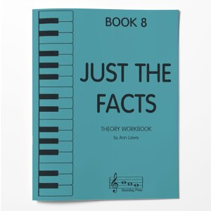 Piano Theory Worksheets Piano Theory Workbook Just The Facts Book 8
