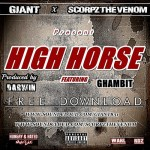 GIANT & SCORPZ the VENOM – HIGH HORSE ft. GHAMBIT