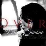 DANAE SIMONE – OVER ft. TREV RICH