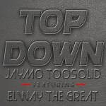 JAYMO TOO SOLID – TOP DOWN ft. ELWAY THE GREAT