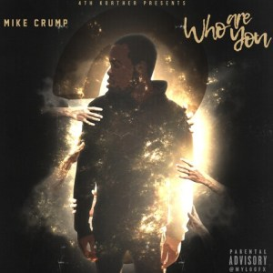 MIKE CRUMP - WHO ARE YOU