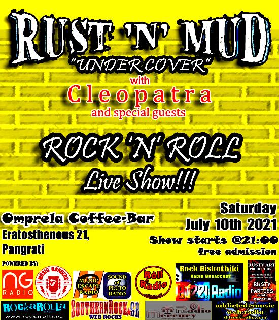 """RUST 'N' MUD """"under cover""""                 Rock """"n"""" Roll live show 10/7/2021"""