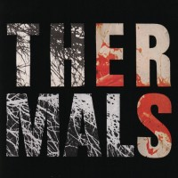 The Thermals - Desperate Ground