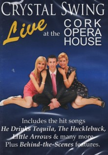 Crystal Swing Live at the Cork Opera House DVD