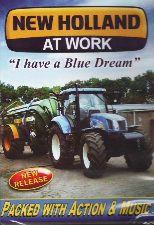 New Holland At Work I Have a Blue Dream DVD