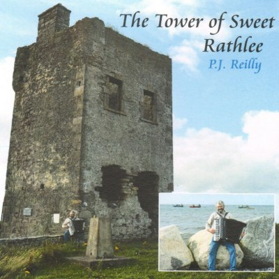 P.J. Reilly - The Tower of Sweet Rathlee CD