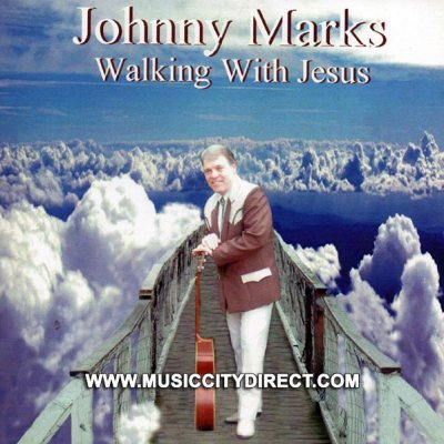 Johnny Marks Walking With Jesus CD