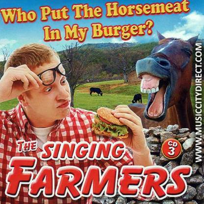 The Singing Farmers Who Put The Horse Meat In My Burger CD 3